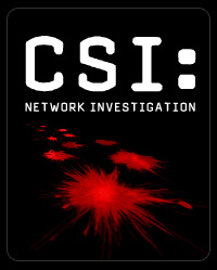 CSI: Network Investigation. Let's not.